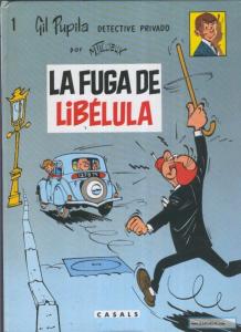 La fuga de Libélula, de Maurice Tillieux, editado por Casals.